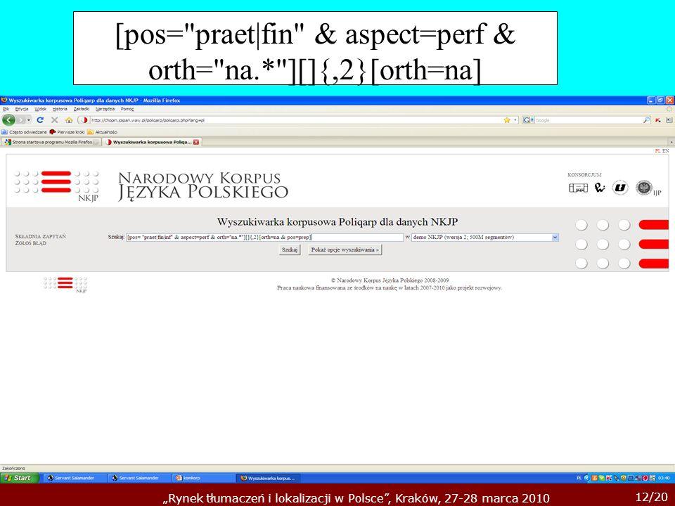 [pos= praet|fin & aspect=perf & orth= na.* ][]{,2}[orth=na]
